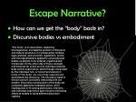 escape narrative
