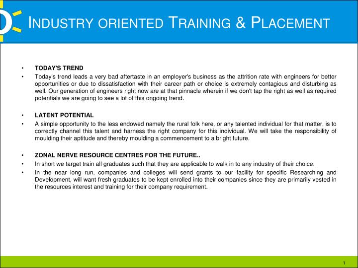 industry oriented training placement n.
