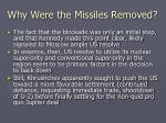 why were the missiles removed