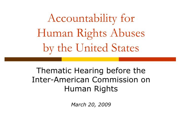 accountability for human rights abuses by the united states n.