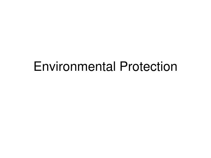 environmental protection n.