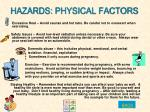 hazards physical factors