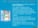 pre admission for delivery