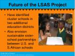 future of the lsas project