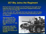 257 bty joins the regiment