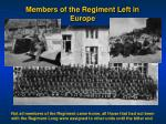 members of the regiment left in europe