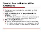 special protection for older americans