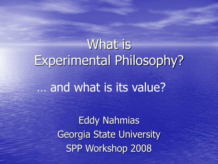 what is experimental philosophy n.