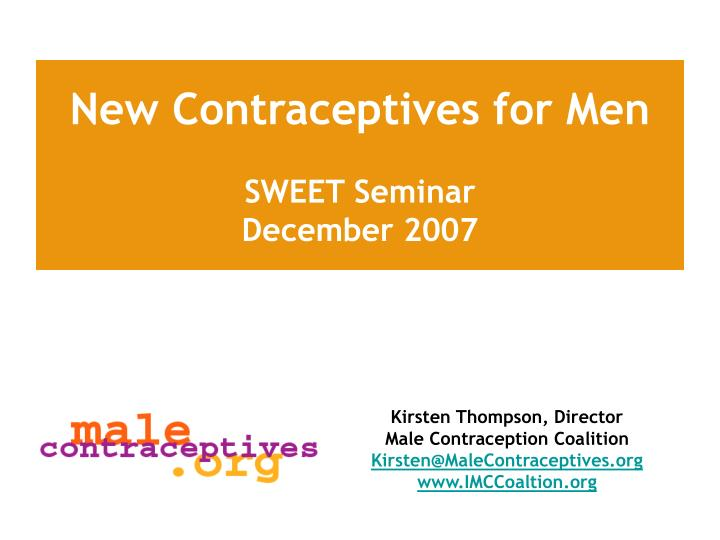 new contraceptives for men n.