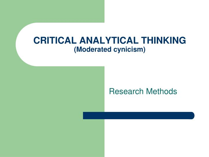 critical analytical thinking moderated cynicism n.
