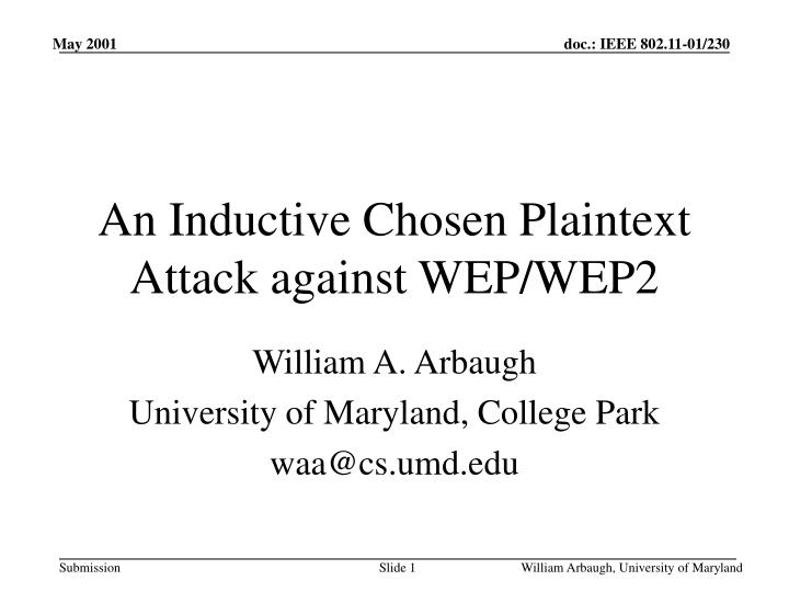 an inductive chosen plaintext attack against wep wep2 n.