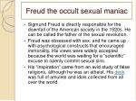freud the occult sexual maniac