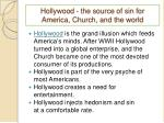 hollywood the source of sin for america church and the world