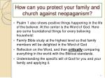 how can you protect your family and church against neopaganism1