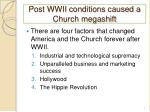 post wwii conditions caused a church megashift
