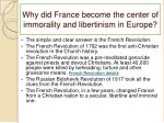 why did france become the center of immorality and libertinism in europe