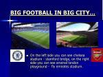 big football in big city