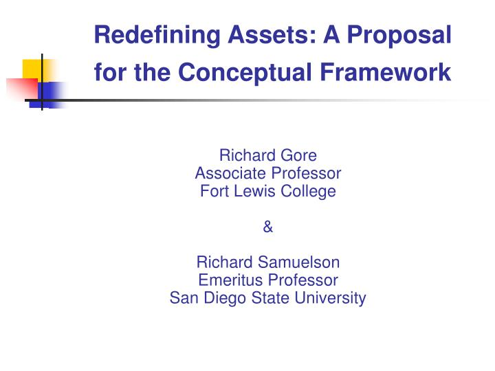 redefining assets a proposal for the conceptual framework n.