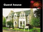 guest house1