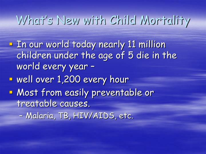 What's New with Child Mortality