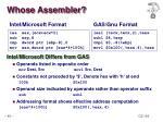 whose assembler
