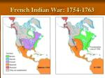 french indian war 1754 1763
