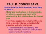 paul k conkin says