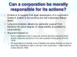 can a corporation be morally responsible for its actions