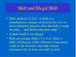 shift and illegal shift