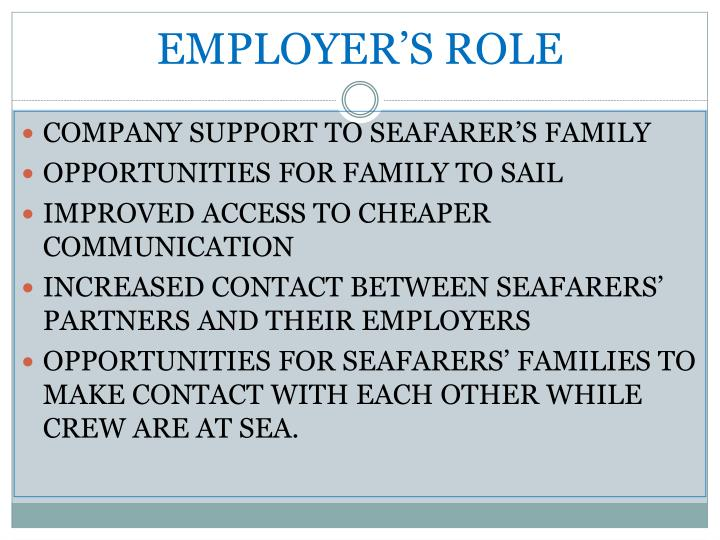 EMPLOYER'S ROLE