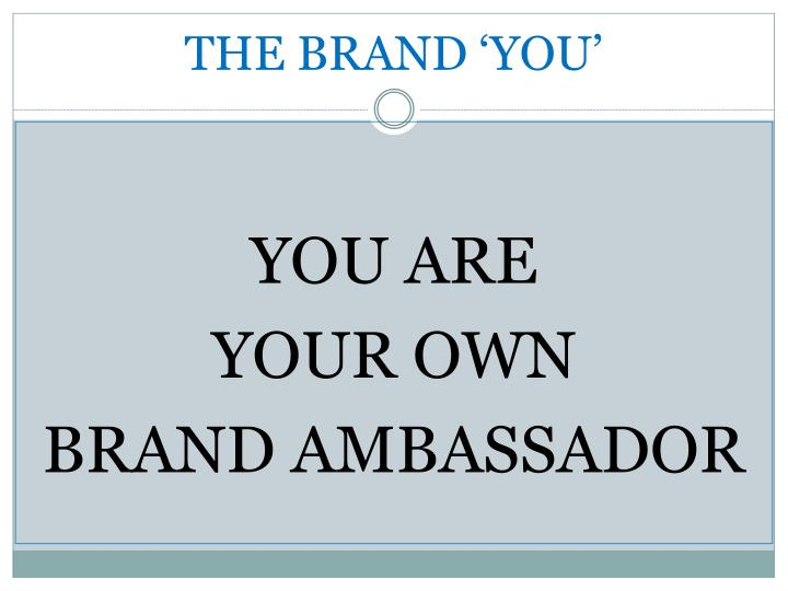 THE BRAND 'YOU'