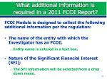 what additional information is required in a 2011 fcoi report