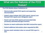 what are the features of the fcoi module