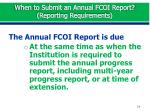 when to submit an annual fcoi report reporting requirements