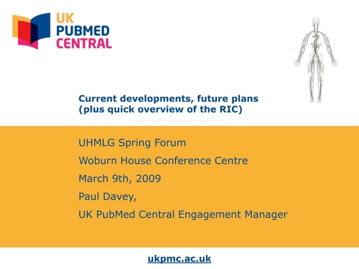 current developments future plans plus quick overview of the ric n.