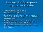 retention staff development opportunities available