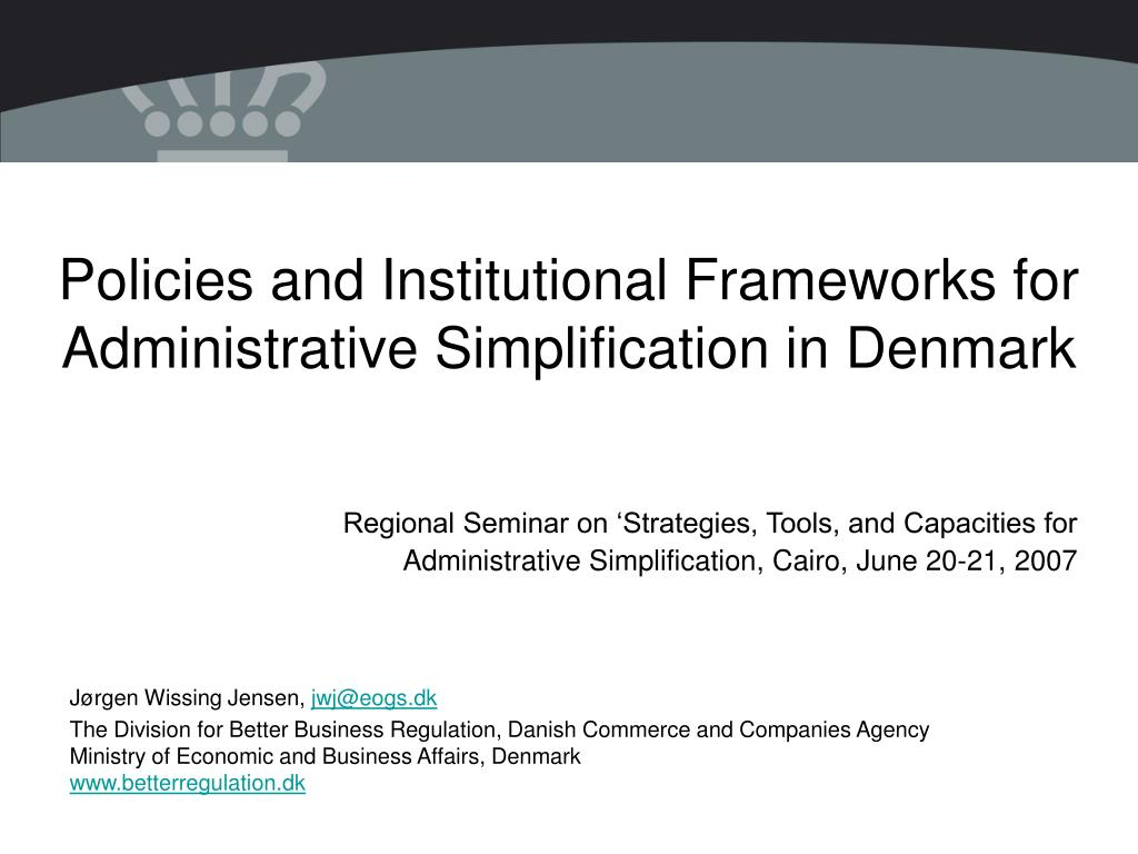 policies and institutional frameworks for administrative simplification in denmark l.