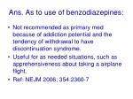 ans as to use of benzodiazepines