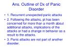 ans outline of dx of panic disorder