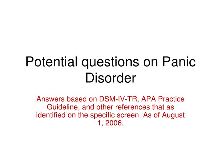 potential questions on panic disorder n.