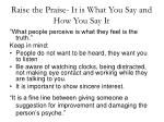 raise the praise it is what you say and how you say it