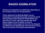biased assimilation