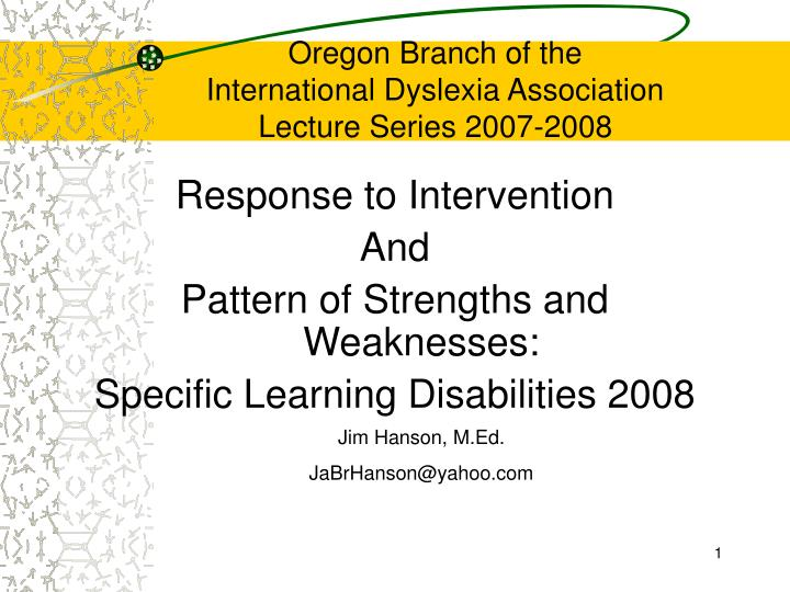 oregon branch of the international dyslexia association lecture series 2007 2008 n.
