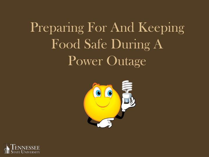 preparing for and keeping food safe during a power outage n.