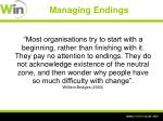 managing endings
