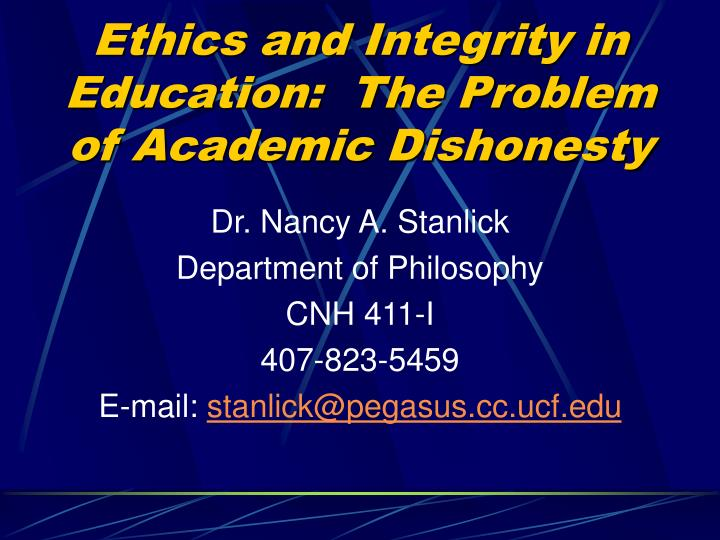 ethics and integrity in education the problem of academic dishonesty n.