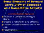 some elements of bernard gert s view of education as a competitive activity
