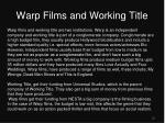 warp films and working title