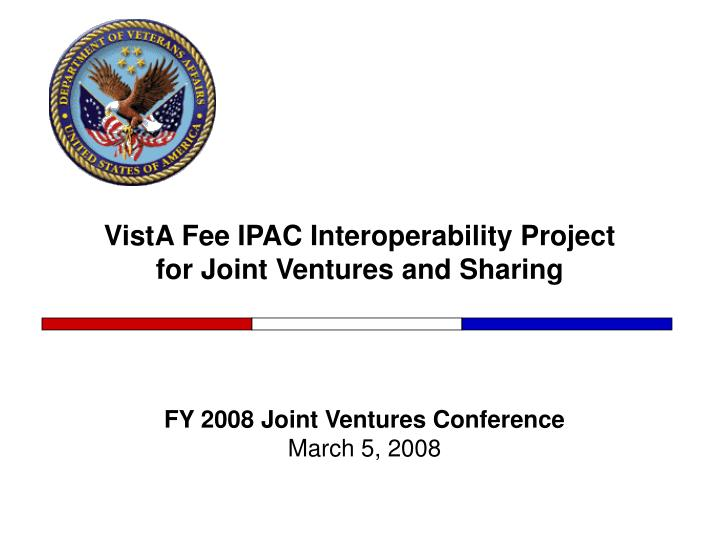 vista fee ipac interoperability project for joint ventures and sharing n.