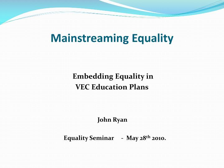 mainstreaming equality n.